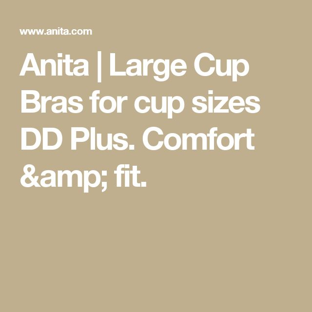 Anita | Large Cup Bras for cup sizes DD Plus. Comfort & fit.