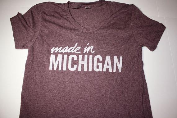 Made in Michigan. Great shirt!