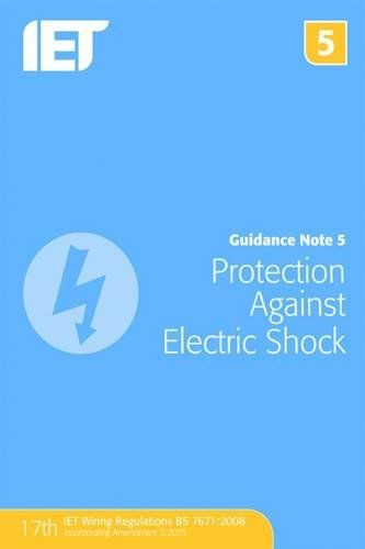 From 18.95:Guidance Note 5: Protection Against Electric Shock (electrical Regulations)
