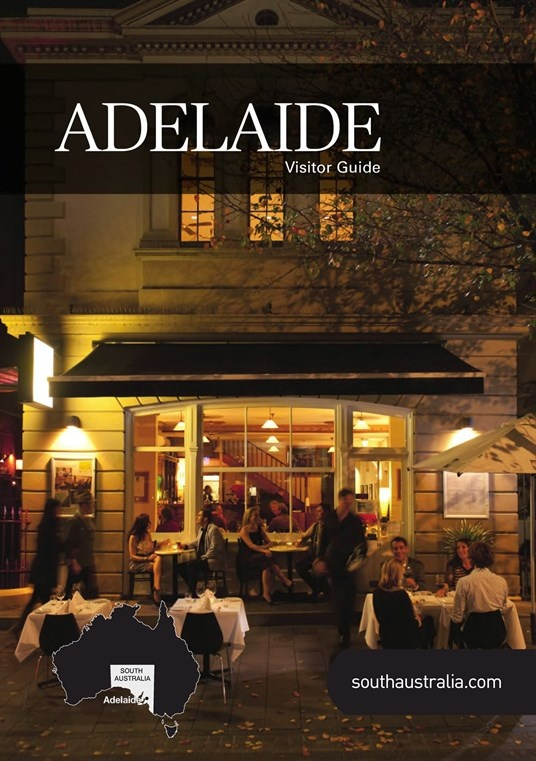 Adelaide Visitor Guide : 2013 Adelaide Visitor Guide, Page 0