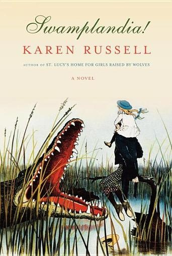 """2011: Karen Russell """"Swamplandia!"""""""