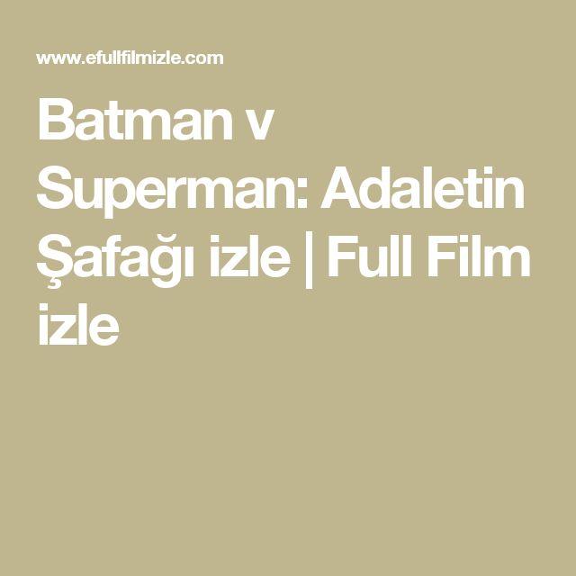 Batman v Superman: Adaletin Şafağı izle | Full Film izle