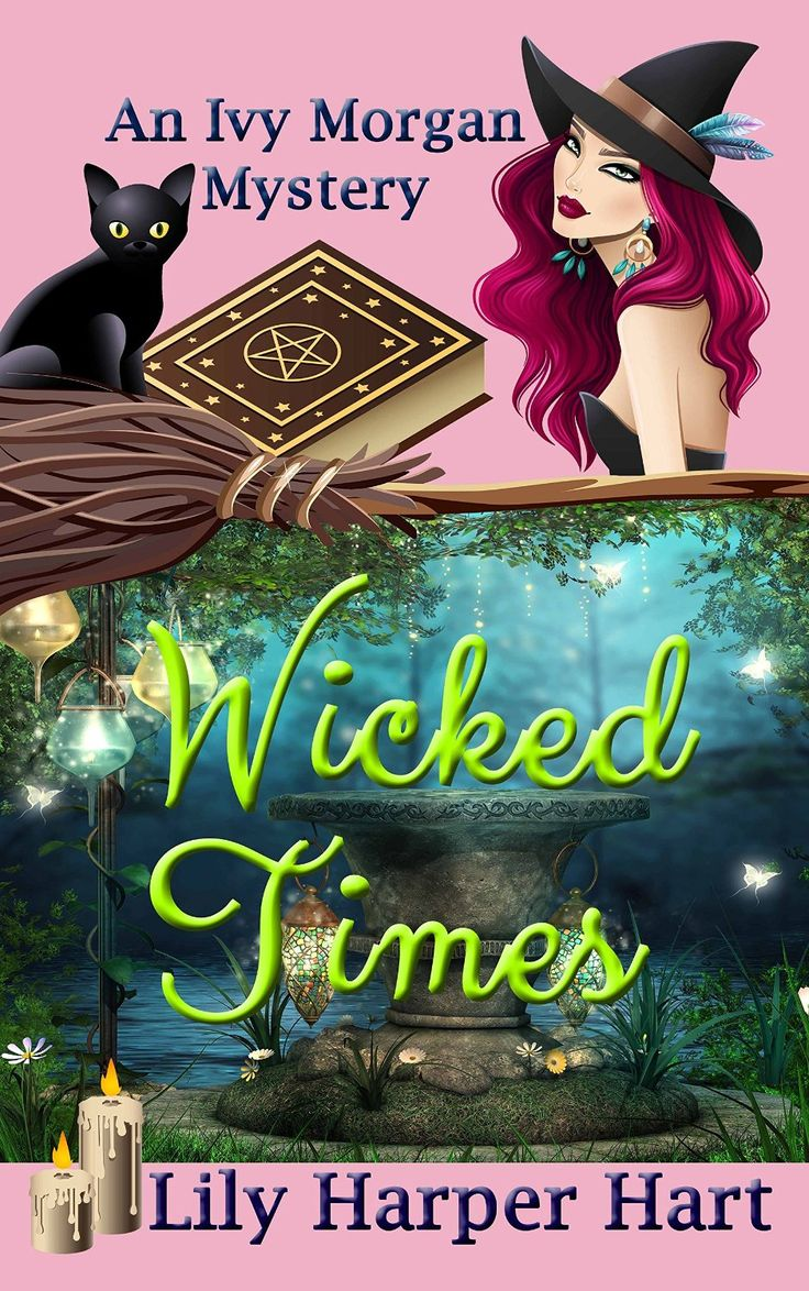 Wicked Times: Book 3 (an Ivy Morgan Mystery) By Lily Harper Hart