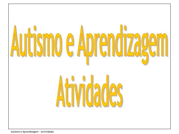Autismo e aprendizagem_atividades