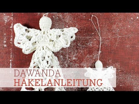 ▶ DaWanda Häkelanleitung: Engel - YouTube