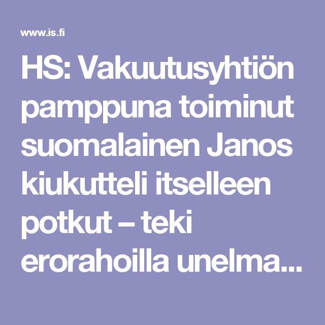 HS: Vakuutusyhtiön pamppuna toiminut suomalainen Janos kiukutteli itselleen potkut – teki erorahoilla unelmastaan totta - Matkat - Ilta-Sanomat