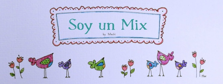 Soy un mix! MechiMi Lista, List