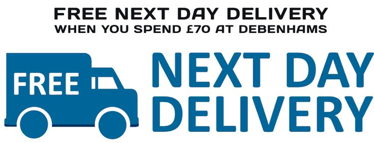 Next Day Free Delivery at Debenhams (UK) when you spend GBP70 or more today online.