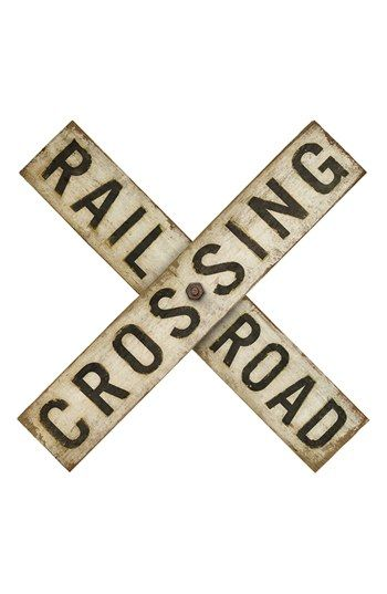 Spicher and Company 'Railroad Crossing' Vintage Look Sign Artwork available at #Nordstrom **NO WAY would I pay $350 for this. Just pinning as a reminder I want this in Jonathan's room