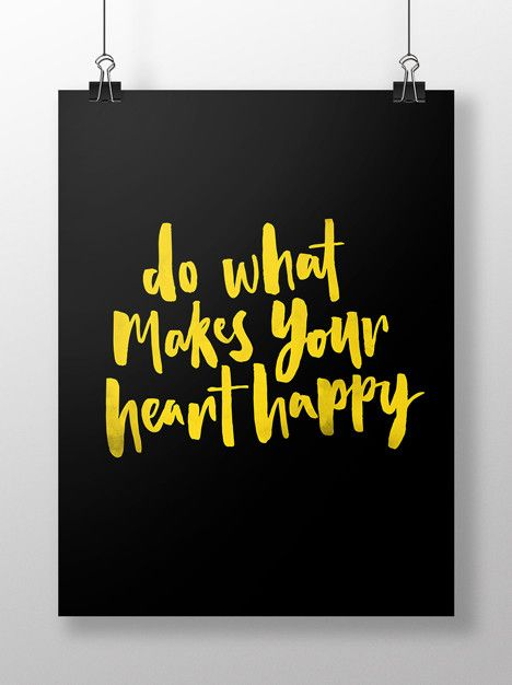 Art Print - Do what makes your heart happy