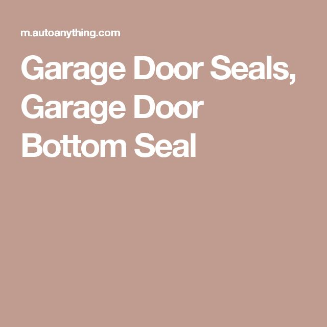 Garage Door Seals, Garage Door Bottom Seal