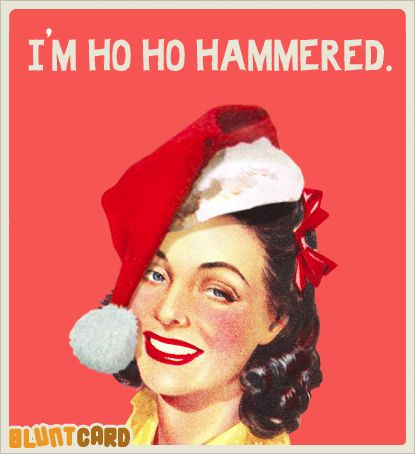 Ho ho hammered... - Christmas Humor - vintage retro funny quote