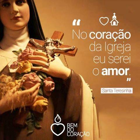Santa Teresinha do Menino Jesus e da Sagrada Face. Santa Teresa de Lisieux Frases.