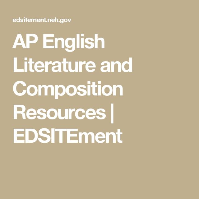 AP English Literature and Composition Resources | EDSITEment