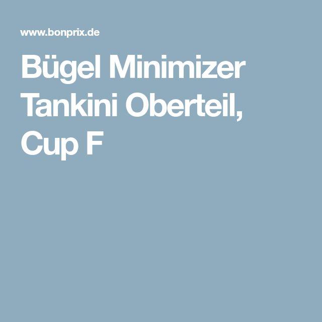 Bügel Minimizer Tankini Oberteil, Cup F