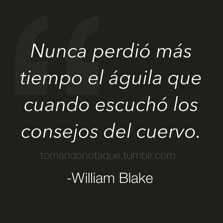 frases de motivación -William Blake imagenes