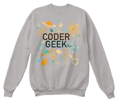 #Coder Geek Adult Sweatshirt or Hoodie novelty clothing #fashion.  Many colors, great gift items.  Save pin to revisit later.