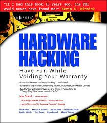 awesome Hardware Hacking Have Fun While Voiding Your Warranty