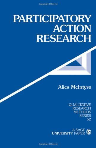 Participatory Action Research (Qualitative Research Methods), http://www.amazon.co.uk/dp/1412953669/ref=cm_sw_r_pi_awdl_3Tw-vb1D5Y1MC