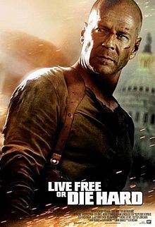 Live Free or Die Hard (2007): The Fourth Installment In The Die Hard Film Series. Starring: Bruce Willis, Justin Long, Timothy Olyphant, Cliff Curtis