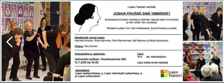 Lopen Teatteri - Jonain päivänä sinä ymmärrät. 12.7.2016 Salokylä, Loppi