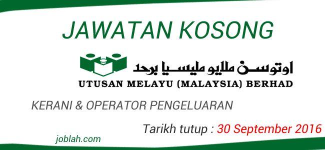 Jawatan Kosong Utusan Melayu (Malaysia) Berhad 30 September 2016   UTUSAN MELAYU (MALAYSIA) BERHAD sebuah syarikat penerbitan akhbar yang kukuh mempelawa calon-calon yang berkelayakan untuk memohon jawatan kosong di Utusan Melayu terkini 2016 berikut:  Jawatan Kosong Utusan Melayu (Malaysia) Berhad  Jawatan : KERANI AM (BANGI)Kelayakan:  Minimum SPM/SPM(V) atau setaraf  Umur tidak melebihi 30 tahun.  Berpengalaman dalam tugasan pentadbiran adalah satu kelebihan  Berkemahiran dalam penggunaan…