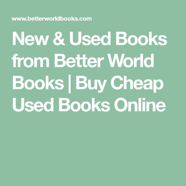 New & Used Books from Better World Books | Buy Cheap Used Books Online