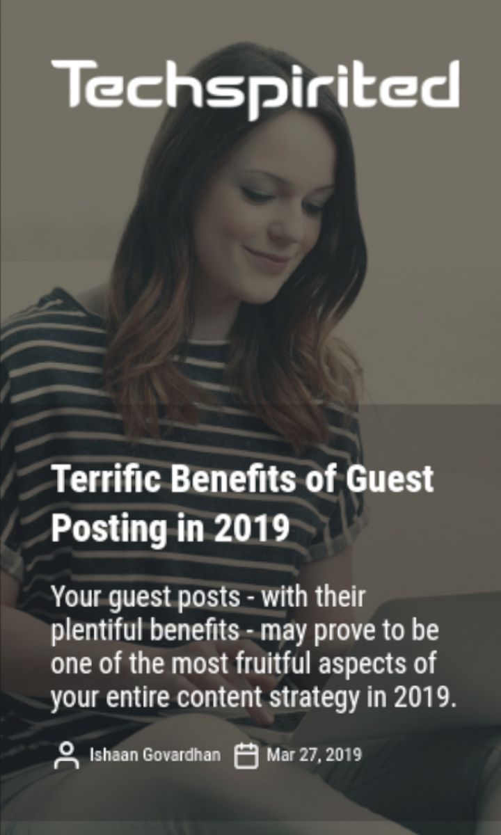 Terrific benefits of guest posting   Tech Magic in 2019