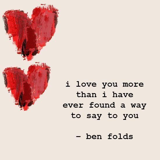 I love you more                                                       …