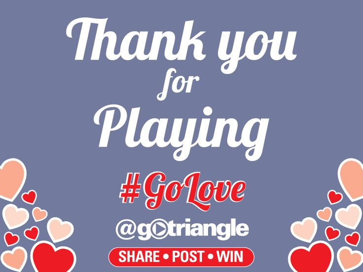 And the #GoLove winners are:  JCX 4Square check-in Starbucks card: Christi Broadway (CLBroadway on Twitter)  2 VIP DPAC tickets to see The Ten Tenors: Chase Johnson (cdjohnson12 on Twitter)  Videri Chocolate Factory Gift Basket: Spencer Quick   Flawless Day Spa couple's spa package: Emily Rhode  Fullsteam Brewery gift card: Margaret (MxMsquared on Twitter)  Congratulations and thanks for playing! Winners, please message us on our GoTriangle FB page with your contact info.