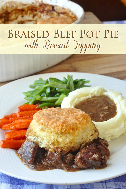 Braised Beef Pot Pie with Biscuit Topping, simple comfort food at its very best in an easy slow cooked winter warm up meal that the whole family will love.