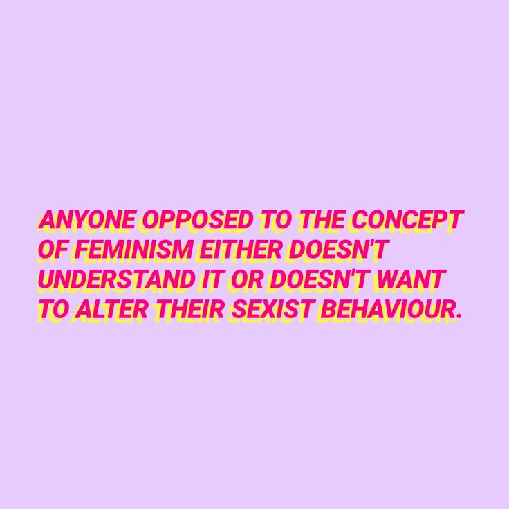 Feminism definition. Not a difficult concept. Intersectional feminism all the way