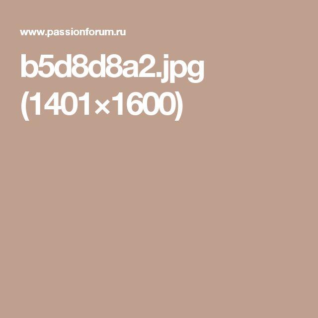 b5d8d8a2.jpg (1401×1600)