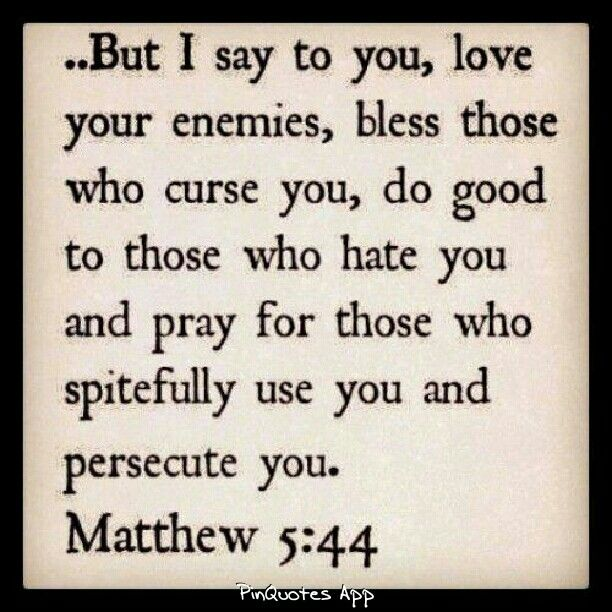 Bible Quotes Enemies: This Was Our Class Memory Verse On 911. It Was A Great