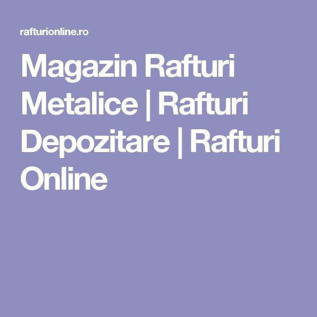 Magazin Rafturi Metalice | Rafturi Depozitare | Rafturi Online