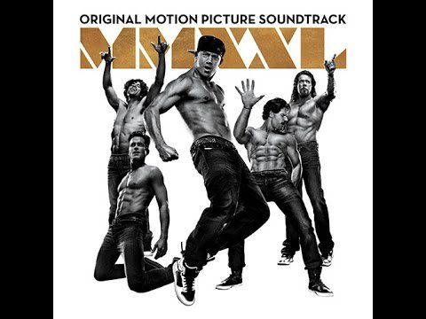 "Pin for Later: Listening to Magic Mike XXL's Soundtrack Is Practically Like Watching the Movie Again ""Heaven"" by Matt Bomer A cover by Bryan Adams."