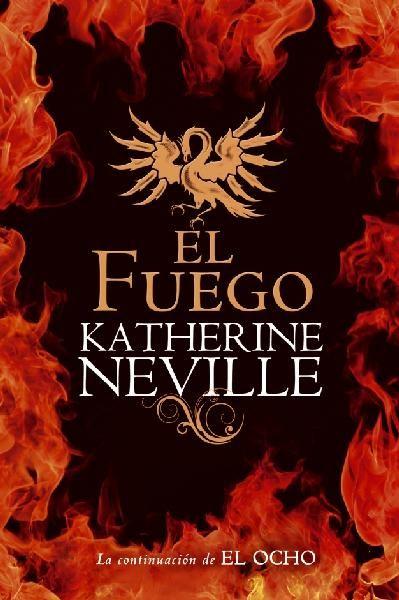 """""""El fuego"""" de Katherine Neville. Ficha elaborada por Ana Benito."""