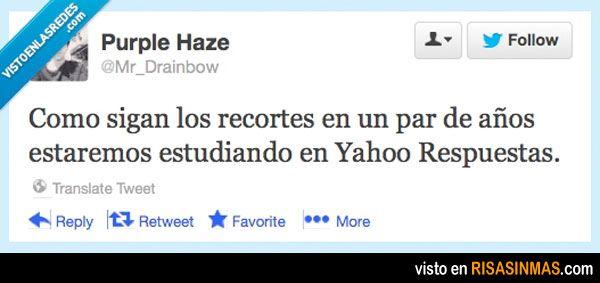 Estudiando en Yahoo Respuestas.