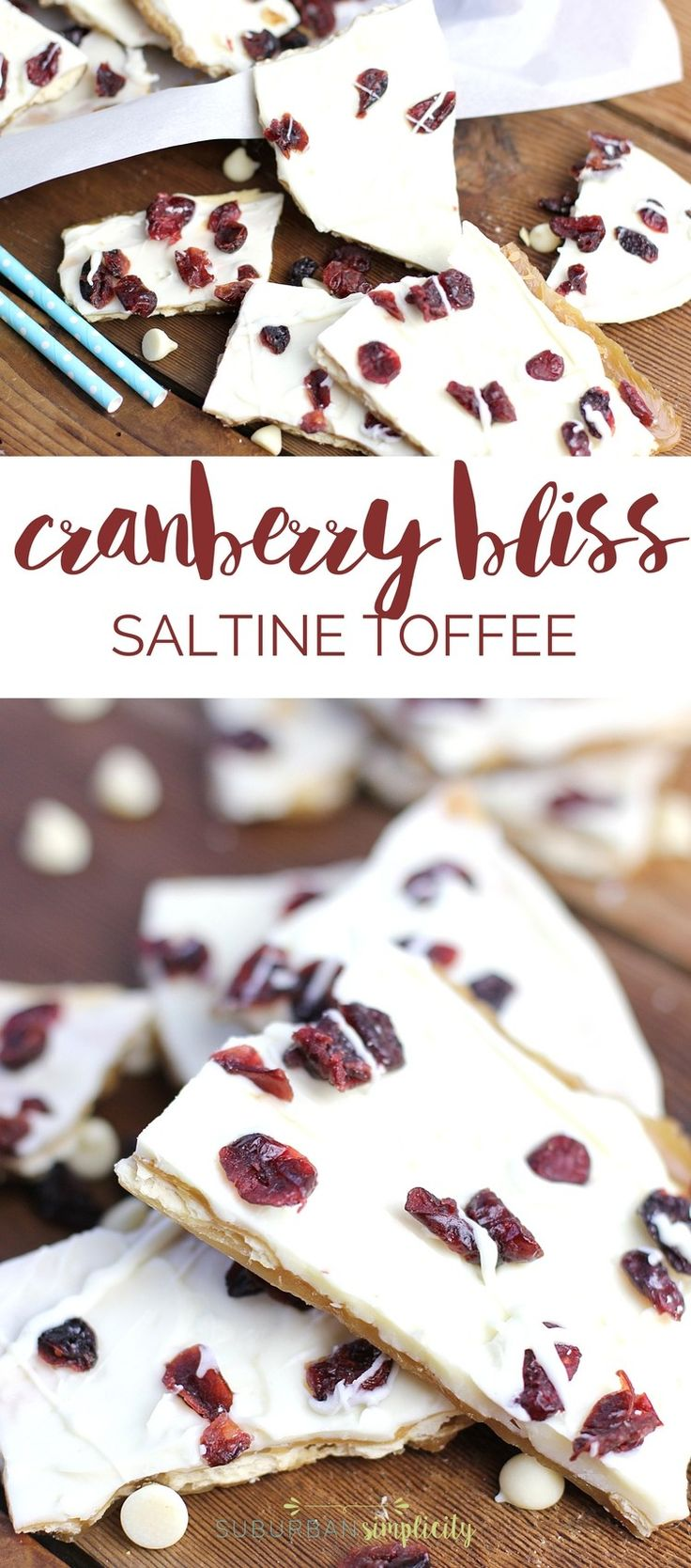 Cranberry Bliss Saltine Toffee is the best holiday treat idea! Crispy crackers, sweet caramel and melted white chocolate topped with tart cranberries. The perfect dessert combination! #cranberryblissrecipes #holidaydessert