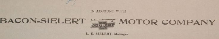 Rare 1927 Billhead Bacon-Sielert Motor Company Dexter Missouri Chevrolet Service