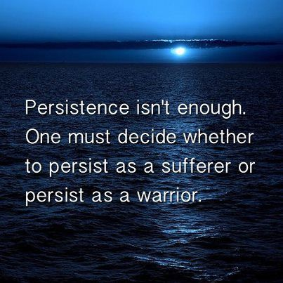 #Quotes #Pic   Persistence and Suffering.