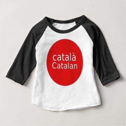 Catalan Language Design Baby T-Shirt - personalize cyo diy design unique
