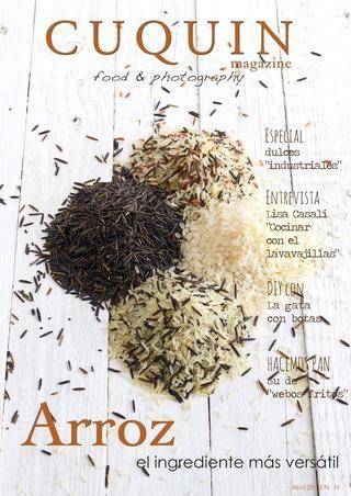 En este número de Cuquin Magazine, encontraréis recetas para sacarle partido a un ingrediente básico en nuestra dieta: el arroz. Además, hemos versionado diferentes recetas de repostería industrial para darle un aire más sano. Entrevistas, artículos... no te puedes perder este número!!