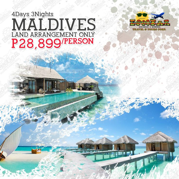 4D|3N MALDIVES - LAND ARRANGEMENT ONLY. FOR PHP 28,899.00  #EscobarTravel #TravelWithEscobar #TravelNow #MALDIVES