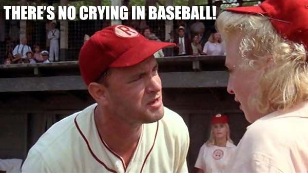 Funny movie quotes: A League of Their Own