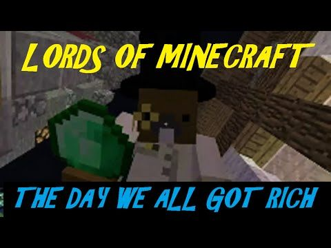 Lords Of Minecraft, The Day We All Got Rich!! S2 E4