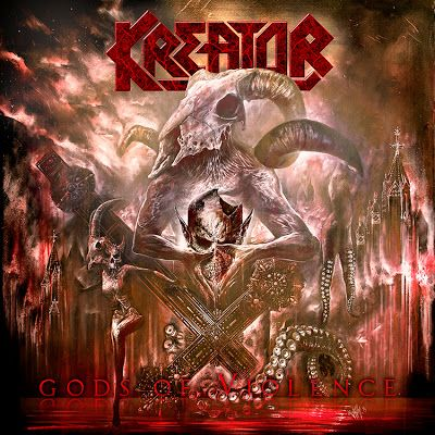 BEHIND THE VEIL WEBZINE: KREATOR - Gods of Violence Review