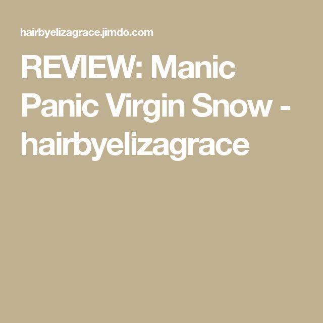 REVIEW: Manic Panic Virgin Snow - hairbyelizagrace