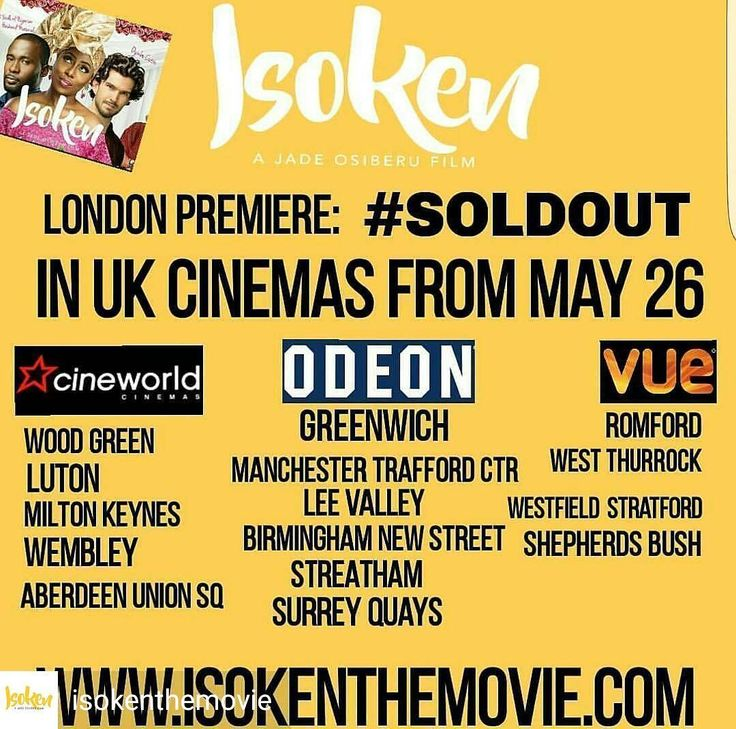 @Regrann from @isokenthemovie -  #IsokenTheMovie will be showing in the listed 15 UK cinemas from tomorrow MAY 26 ⤵ ______________ Cineworld Wood Green Cineworld Luton Cineworld Milton Keynes Cineworld Wembley Cineworld Aberdeen Union Square (ABERDEEN, SCOTLAND), Odeon Greenwich,  Odeon Surrey Quays, Odeon Lea Valley, Odeon Manchester Trafford Centre*, Odeon Birmingham New Street Odeon Streatham,  Vue Cinema Westfield Stratford,  Vue Cinema West Thurrock  Vue Cinema Romford AND  Vue Cinema…