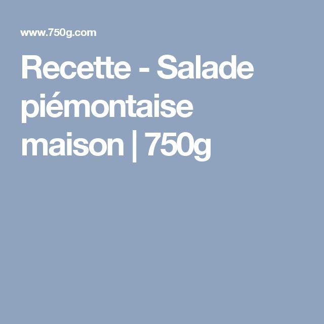 Recette - Salade piémontaise maison   750g
